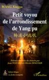 Xingyu Wang - Petit voyou de l'arrondissement de Yang pu - Edition bilingue français-chinois.