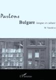 Margarita Vassileva - Parlons bulgare - Langue et culture. 1 CD audio