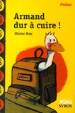 Olivier Mau - Armand dur à cuire !.