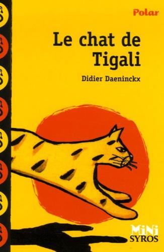 Le chat de Tigali / Didier Daeninckx |