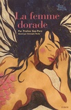 La femme dorade / une histoire contée par Praline Gay-Para | Gay-Para, Praline (1956-....)