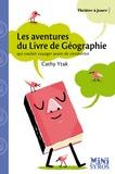 Cathy Ytak - Les aventures du Livre de géographie qui voulait voyager avant de s'endormir.