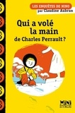 Claudine Aubrun - Qui a volé la main de Charles Perrault ?.