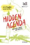Hidden agenda / Christophe Lambert et Sam Vansteen | Lambert, Christophe (1969-....)