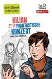 Christian Grenier - Kilian et le phantastische konzert. 1 CD audio MP3