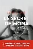 Patrick Bard - Le secret de Mona.