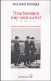 Trois fermiers s'en vont au bal / Richard Powers | Powers, Richard (1957-....)