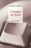 Richard Powers - L'Ombre en fuite.