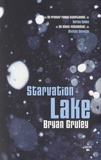 Starvation lake / Bryan Gruley | Gruley, Bryan