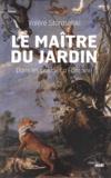 Valère Staraselski - Le maître du jardin - Dans les pas de La Fontaine.
