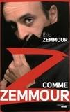 Eric Zemmour - Z comme Zemmour.