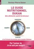 Pierre Dukan - Le guide nutritionnel Dukan des aliments santé & minceur.