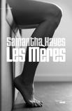 Samantha Hayes - Les mères.
