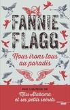 Nous irons tous au paradis / Fannie Flagg | Flagg, Fannie (1944-....)