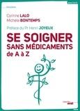 Corinne Lalo et Michel Bontemps - Se soigner sans médicaments de A à Z.
