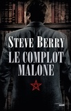 Steve Berry - Le Complot Malone.