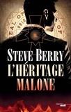 Steve Berry - L'héritage Malone.