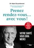 Alain Ducardonnet - Prendre rendez-vous avec soi-même - Votre santé vous dira merci.