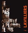 Bernard Lavilliers - Je n'ai pas une minute à perdre, je vis.