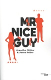 Jennifer Miller et Jason Feifer - Mr Nice Guy.