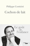 Cochon de lait / Philippe Conticini | Conticini, Philippe (1963-....)