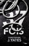 Christopher J. Yates - 37 fois.