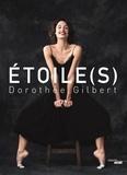Dorothée Gilbert - ÉTOILE(S).