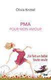 Olivia Knittel - PMA Pour Mon Amour.