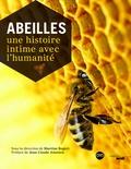 Martine Regert - Abeilles - Une histoire intime avec l'humanité.