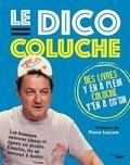 Coluche - Le dico Coluche.