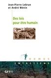 Jean-Pierre Lebrun et André Wénin - Des lois pour être humain.