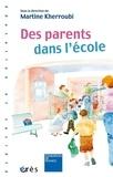 Martine Kherroubi - Des parents dans l'école.
