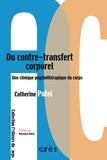 Catherine Potel - Du contre-transfert corporel - Une clinique psychothérapeutique du corps.