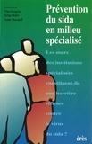 Serge Hefez - Prévention du sida en milieu spécialisé.