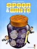 Jean Léturgie et  Yann - Spoon & White Tome 6 : XXL.