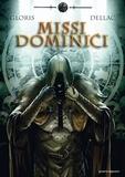 Thierry Gloris et Benoît Dellac - Missi dominici Tome 2 : Mort.