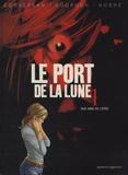 Eric Corbeyran et Bénédicte Gourdon - Le port de la lune Tome 1 : Rue Abbé de l'épée.