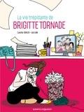 Camille Kohler et Véronique Grisseaux - La vie trépidante de Brigitte Tornade.