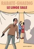 Le linge sale / Pascal Rabaté, Sébastien Gnaedig   Rabaté, Pascal (1961-....)