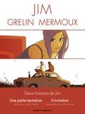 Jim et Dominique Mermoux - L'invitation ; Une petite tentation - Coffret 2 livres.