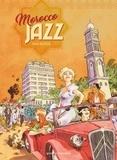 Morocco jazz / Julie Ricossé | Ricossé, Julie (1981-....). Auteur. Illustrateur