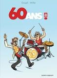 Jacky Goupil et Eric Miller - 60 ans ! En BD.
