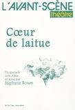 Stéphanie Tesson - L'Avant-scène théâtre N° 1017 bis : Coeur de laitue.