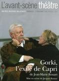 Gorki, l'exilé de Capri / une pièce de Jean-Marie Rouart | Rouart, Jean-Marie (1943-....)