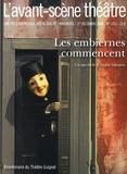 Emilie Valantin et Olivier Celik - L'Avant-scène théâtre N° 1253, Décembre 20 : Les embiernes commencent.