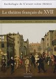 Christian Biet - Le théâtre français du XVIIe siècle - Histoire, textes choisis, mises en scène.