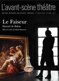 Honoré de Balzac - L'Avant-scène théâtre N° 1386, 1er juillet : Le Faiseur.