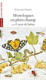 Stéphanie Tesson - Monologues en plein champ suivi de Coeur de laitue.