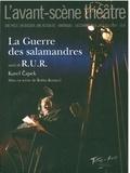 Karel Capek - L'Avant-scène théâtre N° 1453-1454, décemb : La guerre des salamandres suivi de RUR.