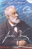 Gilles de Robien - Jules Verne - Le rêveur incompris.